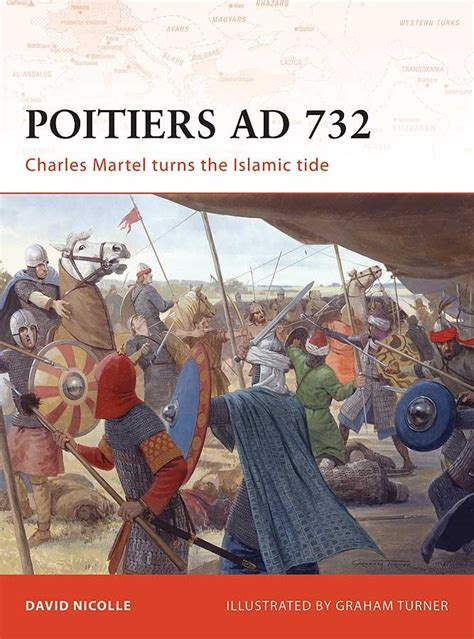Poitiers AD 732 - Osprey Publishing