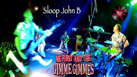 """Me First and The Gimme Gimmes """"Sloop John B"""" (cover"""