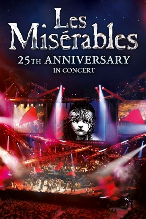Les Misérables in Concert: The 25th Anniversary - Live at