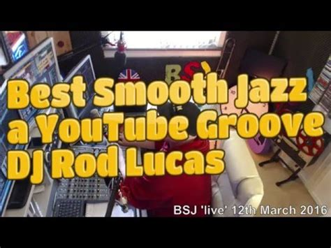 Best Smooth Jazz host Rod Lucas London UK (12th March 2016